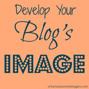 develop your blogs image @arkansaswomenbloggers.com
