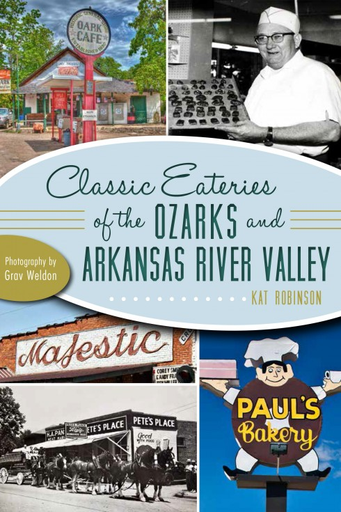 Classic Eateries of the Ozarks and Arkansas River Valley cover