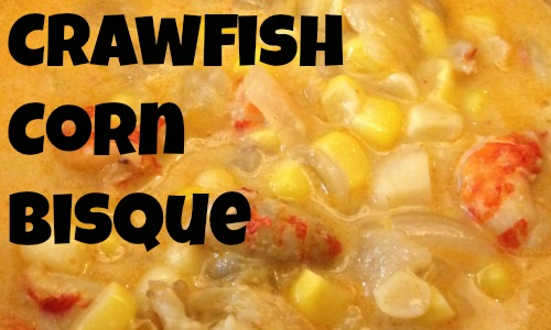 crawfish corn bisque tingsmom for foodiefriday arwb